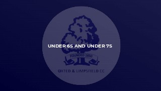 Under 6s and Under 7s