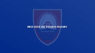 Red Sox O2 Touch Rugby