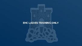 EHC Ladies Training Only