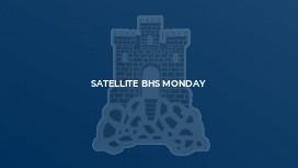 Satellite BHS Monday