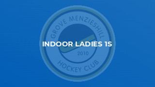 Indoor Ladies 1s