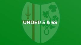 Under 5 & 6s