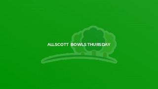 Allscott  Bowls Thursday