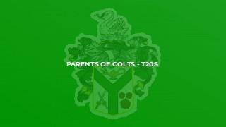 Parents of Colts - T20s