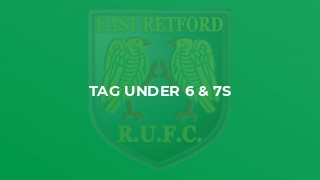 Tag Under 6 & 7s