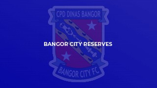 Bangor City Reserves
