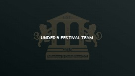 Under 9 Festival Team