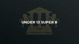 Under 13 Super 8