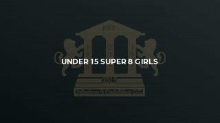 Under 15 Super 8 Girls