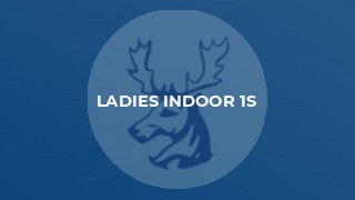 Ladies Indoor 1s