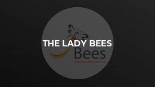 The Lady Bees