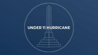 Under 11 Hurricane
