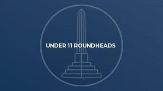 Under 11 Roundheads