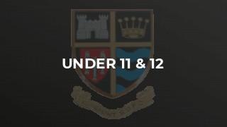 Under 11 & 12