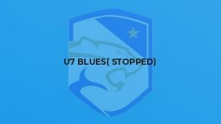 u7 Blues( Stopped)