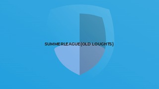 SummerLeague(Old Loughts)