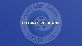 U9 Girls Pelicans