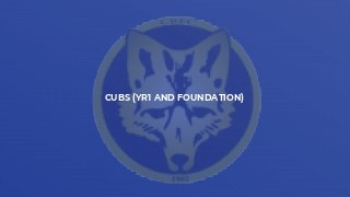 Cubs (Yr1 and foundation)