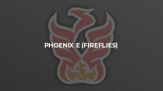 Phoenix E (Fireflies)