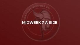 Midweek 7 A Side