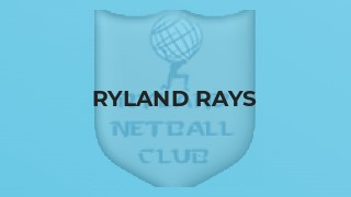 Ryland Rays