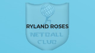 Ryland Roses