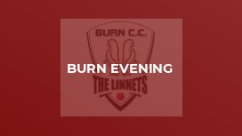 Burn Evening