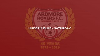 Under 9 Blue - Saturday