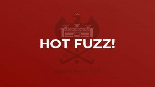 Hot Fuzz!