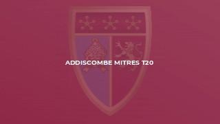 Addiscombe Mitres T20