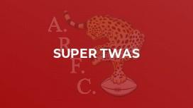 Super Twas