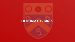 Oldham U13 Girls