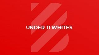 Under 11 Whites