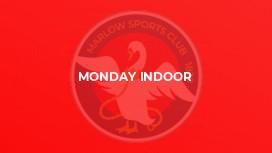 Monday Indoor