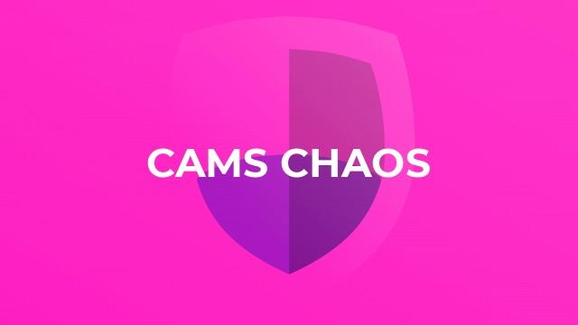 Cams Chaos